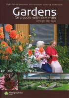 Gardens for people with dementia