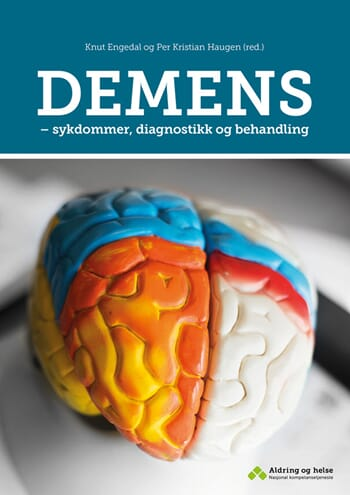 DEMENS - sykdommer, diagnostikk og behandling